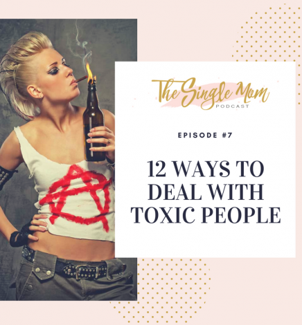 12 Ways to Deal with Toxic People