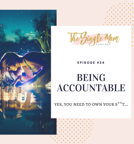 Being Accountable – Yes, You Need to Own Your Shit