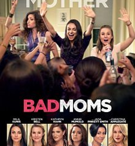 Perfect Mom? – Nah, Let's Be Bad Moms