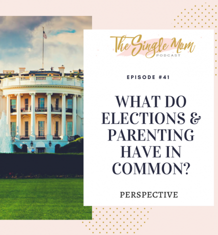 What Do The Elections and Parenting Have In Common? – Perspective