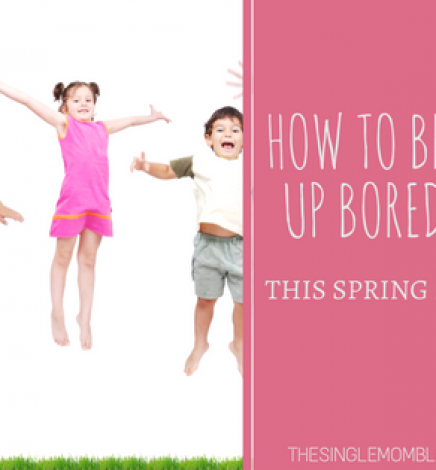 How To Break Up Boredom This Spring Break