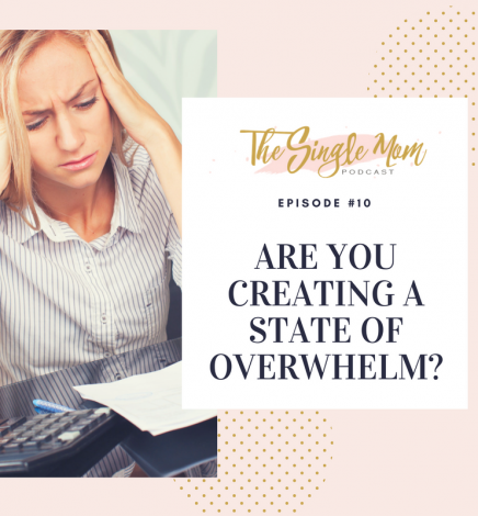 Are You Creating a State of Overwhelm?