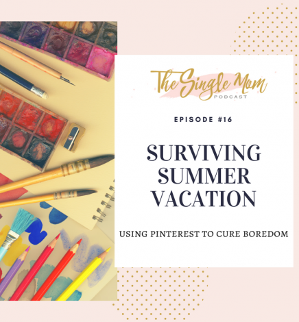 Surviving Summer Vacation: Working From Home and How Pinterest Saves the Day