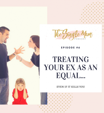Treat Your Ex As An Equal (Even if it Kills You)