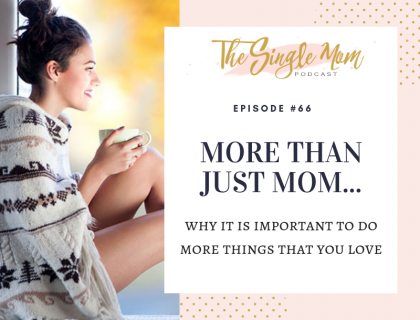 More Than Just Mom - Finding Self-Contentment