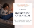 Overcoming Overwhelm: Brain Dump and Prioritize