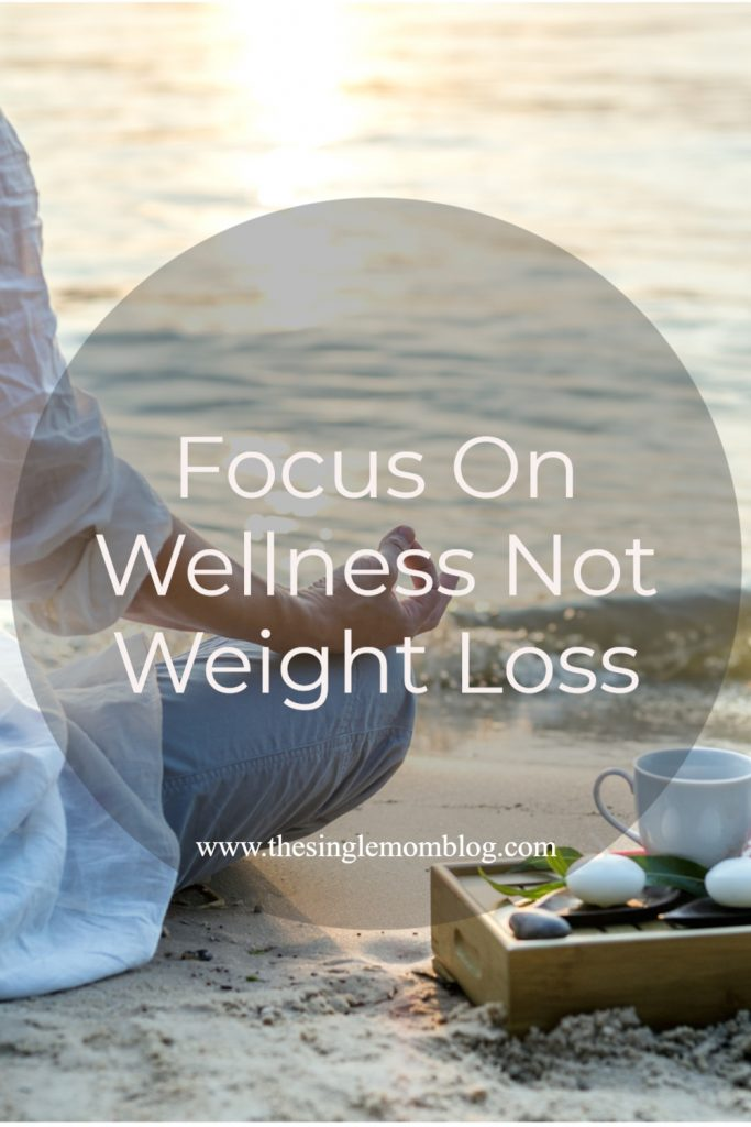 Focus on Wellness Not Weight Loss Pin Image