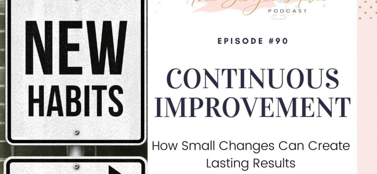 How Small Changes Can Create Lasting Results