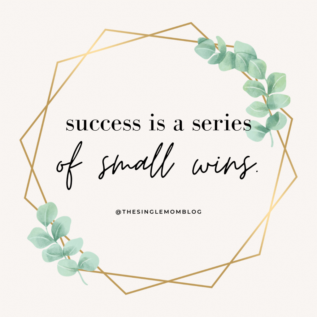 Success is a series of small wins. Small changes can lead to lasting progress.